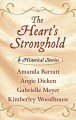 The heart's stronghold : 4 historical stories