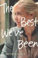The best we've been : a Thatcher Sisters novel