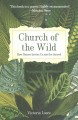 Church of the wild : how nature invites us into the sacred