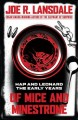 Of mice and minestrone : Hap and Leonard: the early years