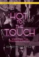 Hot to the touch : views from the polyamory lifestyle
