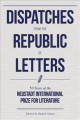 Dispatches from the republic of letters : fifty years of the Neustadt International Prize for Literature, 1970-2020