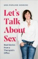 Let's talk about sex : real stories from a therapist's office