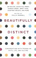 Beautifully distinct : conversations with friends on faith, life, and culture