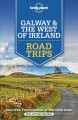 Galway & the West of Ireland : road trips