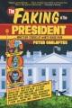 The faking of the president : nineteen stories of White House noir
