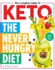 The complete guide to keto : the never hungry diet
