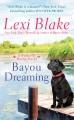 Bayou dreaming