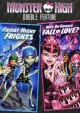 Monster High double feature : Friday night frights ; Why do ghouls fall in love?