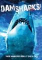 Dam sharks.