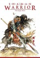 Shaman warrior. Vol. one