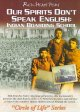 Our spirits don't speak English Indian boarding schools