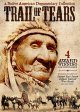 Trail of tears a Native American documentary collection.