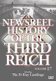 A newsreel history of the Third Reich. Volume 17, D-Day landings