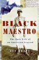 Black maestro : the epic life of an American legend