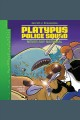 Platypus police squad : never say narwhal