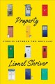 Property : stories between two novellas