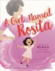 A girl named Rosita : the story of Rita Moreno: actor, singer, dancer, trailblazer!