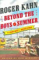 Beyond the boys of summer : the very best of Roger Kahn