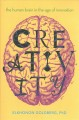 Creativity : the human brain in the age of innovation