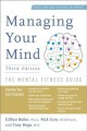 Managing your mind : the mental fitness guide
