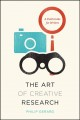 The art of creative research : a field guide for writers