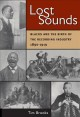 Lost sounds : blacks and the birth of the recording industry, 1890-1919