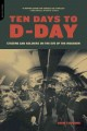 Ten days to D-Day : citizens and soldiers on the eve of the invasion