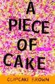A piece of cake a memoir