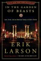 In the garden of beasts : love, terror, and an American family in Hitler's Berlin