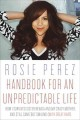 Handbook for an unpredictable life : how I survived Sister Renata and my crazy mother, and still came out smiling (with great hair)