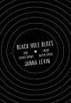 Black hole blues : and other songs from outer space