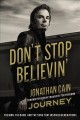 Don't stop believin' : the man, the band, and the song that inspired generations