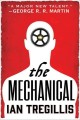 The mechanical : The alchemy wars, book one