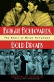 Bright boulevards, bold dreams : the story of Black Hollywood