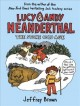 Lucy & Andy Neanderthal. The stone cold age