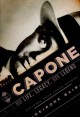 Al Capone : his life, legacy, and legend