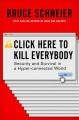 Click here to kill everybody : security and survival in a hyper-connected world