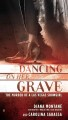 Dancing on her grave : the murder of a Las Vegas showgirl