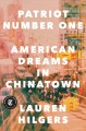 Patriot number one : American dreams in Chinatown