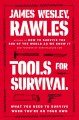 Tools for survival : what you need to survive when you're on your own