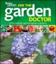 Ask the garden doctor : 1,200 cures for common garden problems.