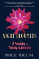 Night bloomers : 12 principles for thriving in adversity