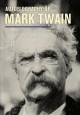 Autobiography of Mark Twain. Volume 3