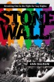 Stonewall : breaking out in the fight for gay rights