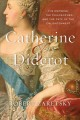 Catherine & Diderot : the empress, the philosopher, and the fate of the Enlightenment