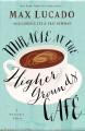 Miracle at the Higher Grounds Café