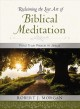 Reclaiming the lost art of biblical meditation find true peace in Jesus
