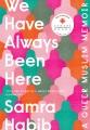 We have always been here a queer Muslim memoir