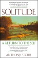 Solitude : a return to the self